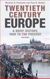 Twentieth-Century Europe : A Brief History, , 1118651413