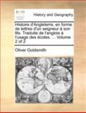 Histoire D'Angleterre, en Forme de Lettres D'un Seigneur À Son Fils Traduite de L'Anglois À L'Usage Des Écoles, Oliver Goldsmith, 1140711415