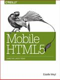 Mobile HTML5, Weyl, Estelle and Firtman, Maximiliano, 1449311415