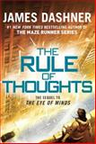 The Rule of Thoughts, James Dashner, 0385741413