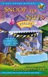 Snoop to Nuts, Elizabeth Lee, 0425261417