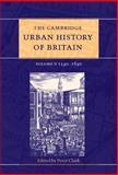 The Cambridge Urban History of Britain 9780521431415