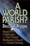 A World Parish?, Bruce Robbins, 0687001412