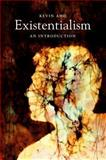 Existentialism : An Introduction, Aho, Kevin, 0745651410