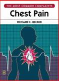 Chest Pain, Becker, Richard C., 0750671416
