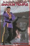 An American's Journey to the Shaolin Temple, Steve DeMasco, 0897501411