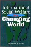 International Social Welfare in a Changing World, , 155059141X