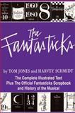 The Fantasticks, Harvey Schmidt and Tom Jones, 1557831416