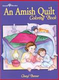 An Amish Quilt Coloring Book, Cheryl A. Benner, 1561481416
