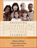 Assessing Culturally and Linguistically Diverse Students : A Practical Guide, Rhodes, Robert L. and Ochoa, Salvador Hector, 1593851413