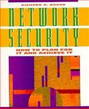 Network Security : How to Plan for It and Achieve It, Baker, Richard H., 0070051410