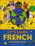 Let's Learn French Coloring Book, Anne-Francoise Pattis, 0071421416