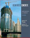Reinforced Concrete : Mechanics and Design, MacGregor, James and Wight, James K., 0132281414