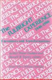 The Fulbright Experience, 1946-1986, , 0887381413