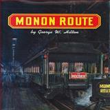 Monon Route, George W. Hilton, 0911581413
