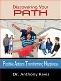 Discovering Your PATH, Anthony Revis, 1434371417