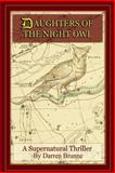 Daughters of the Night Owl, Darren Brunne, 1478171413