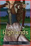 Lady of the Highlands, Johanna Maas, 149613141X