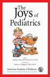 The Joys of Pediatrics 9781581101416