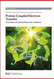 Proton-Coupled Electron Transfer : A Carrefour of Chemical Reactivity Traditions, , 1849731411