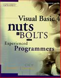 Visual Basic 4 Nuts and Bolts : For Experienced Programmers, Cornell, Gary and Strain, Troy, 007882141X