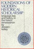 Foundations of Modern Historical Scholarship 9780231031417