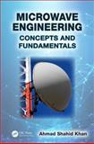 Microwave Engineering, Ahmad Shahid Khan, 1466591412