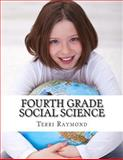 Fourth Grade Social Science, Terri Raymond, 1499191413