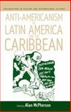 Anti-Americanism in Latin America and the Caribbean, , 1845451414