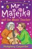 Mr. Majeika and the Music Teacher, Humphrey Carpenter, 0140321411