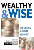 Wealthy and Wise, Heidi L. Steiger and Berman Neuberger, 0471221414