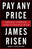 Pay Any Price, James Risen, 0544341414
