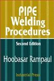 Pipe Welding Procedures, Industrial Press Staff and Rampaul, Hoobasar, 0831131411