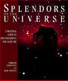 Splendors of the Universe, Terence Dickinson and Jack Newton, 1552091414