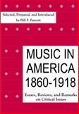 Music in America 1860-1918, Michael J. Budds, 1576471411