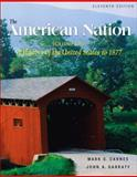 The American Nation Vol. 1 : A History of the United States to 1877, Garraty, John Arthur and Carnes, Mark C., 0321101413
