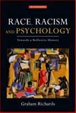 Race, Racism and Psychology, Graham Richards, 0415561418