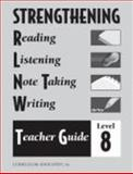Strengthening Reading, Listening, Notetaking and Writing : Level 8, Duncan Searl, 076091141X