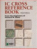 IC Cross Reference Book, Sams, Howard W., and Co. Staff, 0790611414