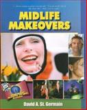 Midlife Makeovers, David A. St Germain, 0883911418