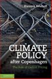 Climate Policy after Copenhagen : The Role of Carbon Pricing, Neuhoff, Karsten, 1107401410