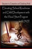 Elevating School Readiness and Child Development with the Head Start Program (with DVD), Thompson, Patrick A., 1612091415