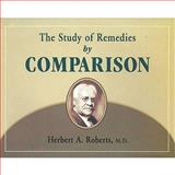 A Study of Remedies by Comparison, Herbert A. Roberts, 8170211417