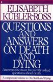 Questions and Answers on Death and Dying, Kubler-Ross, Elisabeth, 0020891423