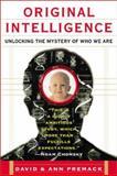 Original Intelligence : The Architecture of the Human Mind, Premack, David and Premack, Ann, 0071381422