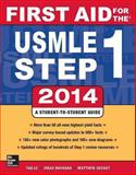 First Aid for the USMLE Step 1 2014, Tao Le, Vikas Bhushan, 0071831428