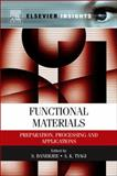 Functional Materials : Preparation, Processing and Applications, , 0123851424