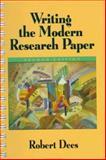 Writing Modern Research Paper, Dees, Robert, 0205261426