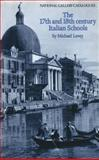 The Seventeenth and Eighteenth Century Italian Schools, Levey, Michael, 0300061420