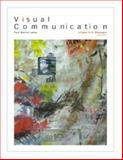 Visual Communication : Images with Messages, Lester, Paul M., 053456142X